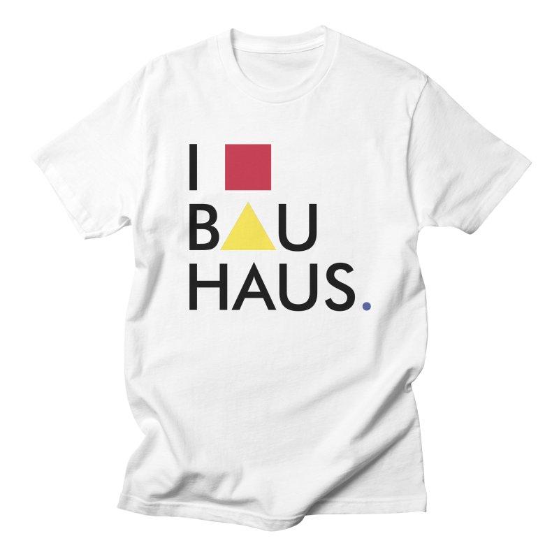 I Love Bauhaus Men's T-shirt by Rodrigo Habib Artist Shop
