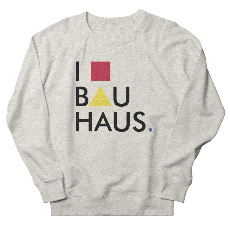 I Love Bauhaus Men's Sweatshirt by Rodrigo Habib Artist Shop