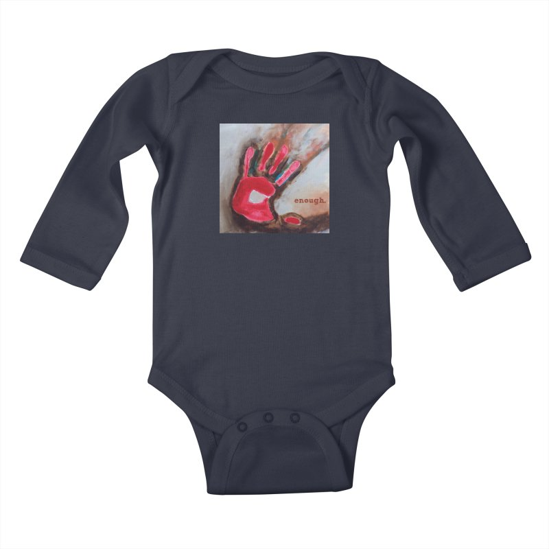 Enough Kids Baby Longsleeve Bodysuit by Art by Roger Hutchison