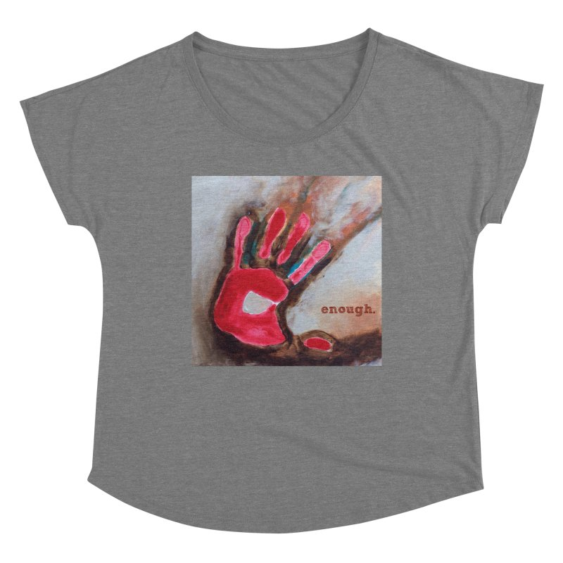 Enough Women's Scoop Neck by Art by Roger Hutchison