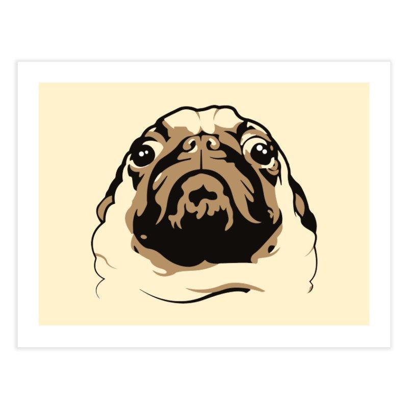 Pug My Life Home Fine Art Print by RojoSalgado's Artist Shop
