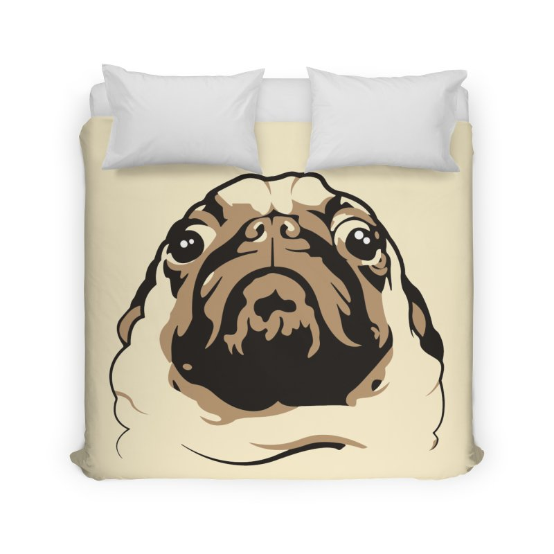 Pug My Life Home Duvet by RojoSalgado's Artist Shop