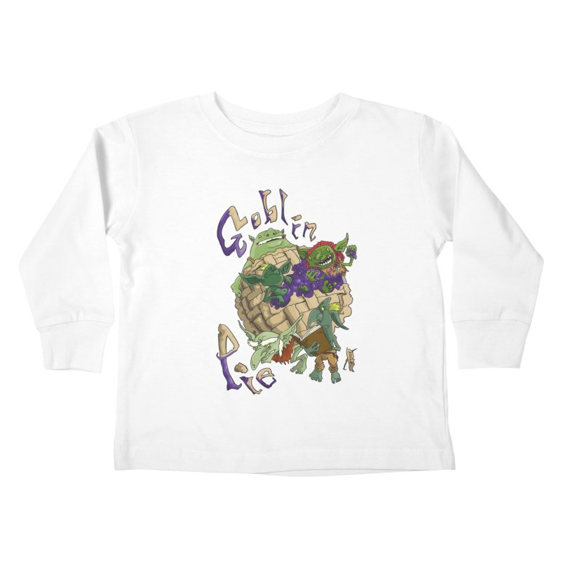 Goblin Pie! Kids Toddler Longsleeve T-Shirt by
