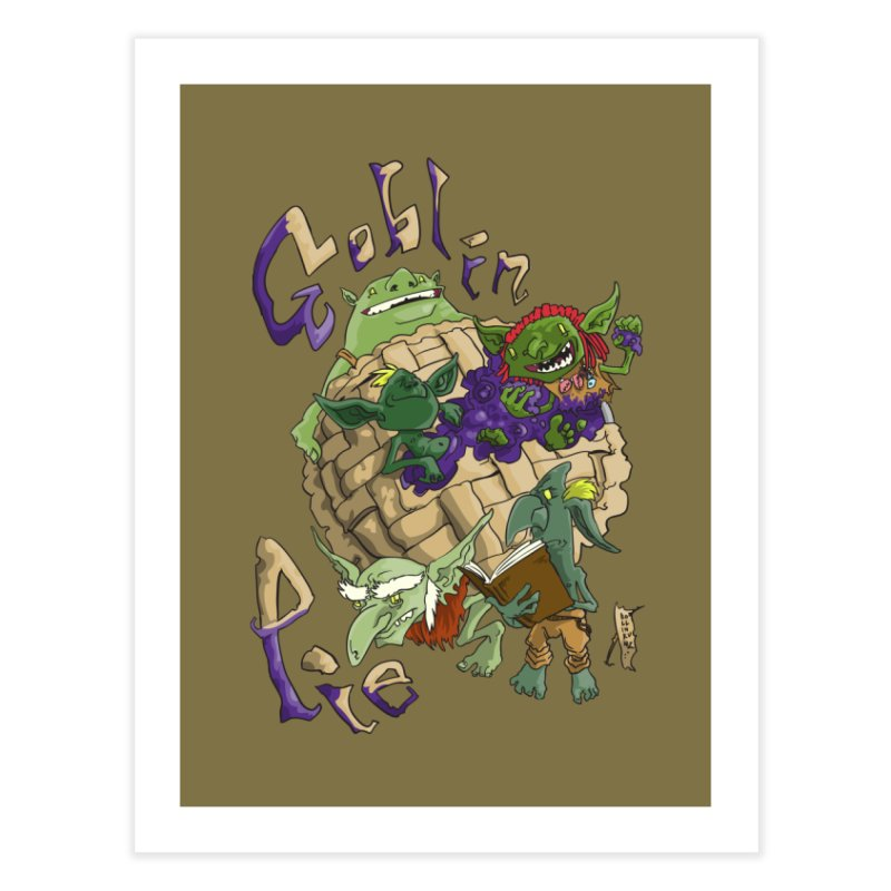 Goblin Pie! Home Fine Art Print by
