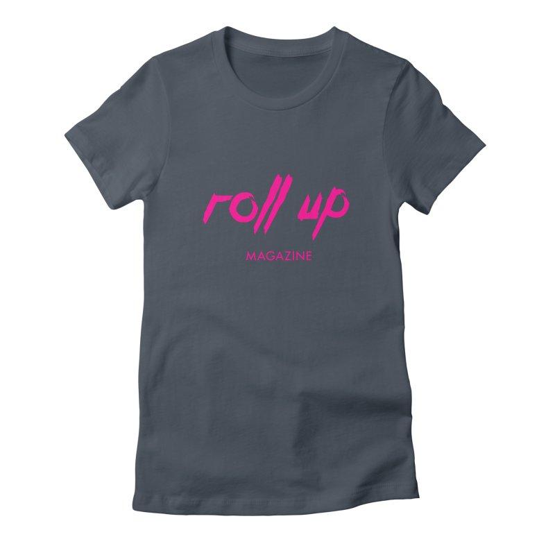 ROLL UP MAGENTA LOGO Women's T-Shirt by ROLL UP MAGAZINE