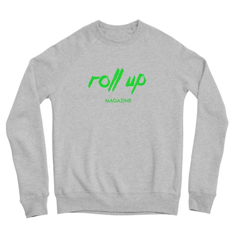 ROLL UP GREEN LOGO Men's Sweatshirt by ROLL UP MAGAZINE