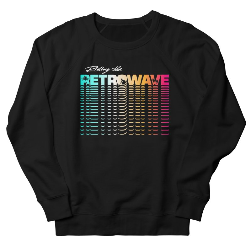 Riding the Retrowave Women's French Terry Sweatshirt by Rolly Rocket - Retro Futuristic Art