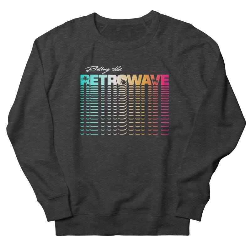 Riding the Retrowave Men's French Terry Sweatshirt by Rolly Rocket - Retro Futuristic Art