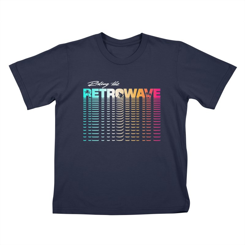 Riding the Retrowave Kids T-Shirt by Rolly Rocket - Retro Futuristic Art