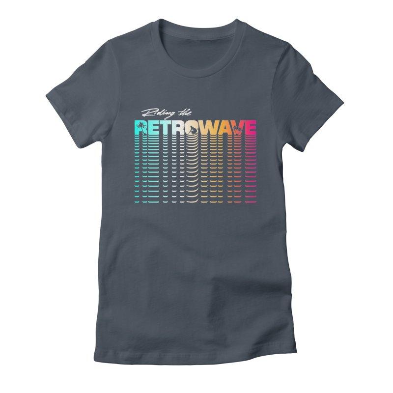 Riding the Retrowave Women's T-Shirt by Rolly Rocket - Retro Futuristic Art