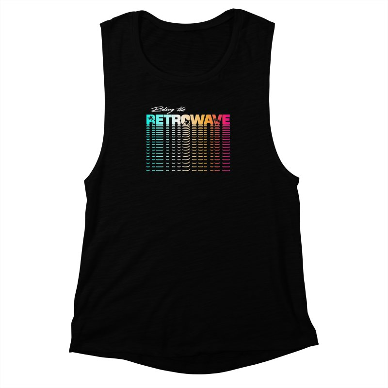 Riding the Retrowave Women's Muscle Tank by Rolly Rocket - Retro Futuristic Art