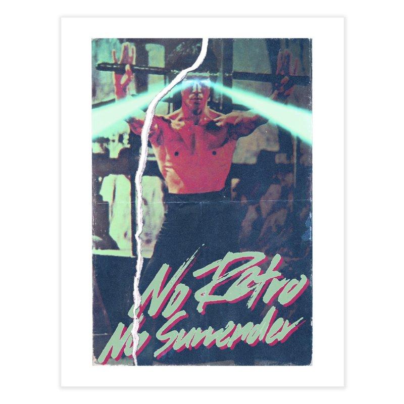 No Retro No Surrender Home Fine Art Print by Rolly Rocket - Retro Futuristic Art