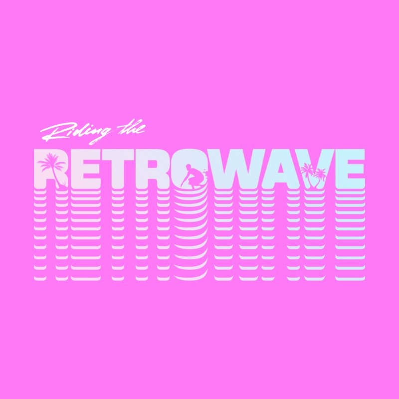 Riding the Retrowave Women's T-Shirt by Rolly Rocket - Retro Futuristic Art