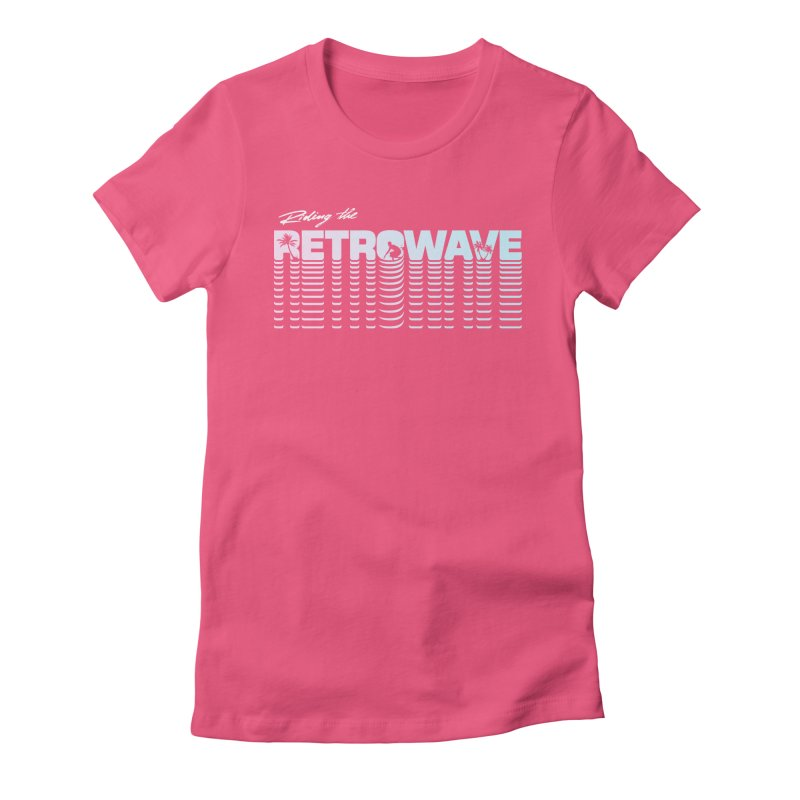 Riding the Retrowave Women's Fitted T-Shirt by Rolly Rocket - Retro Futuristic Art