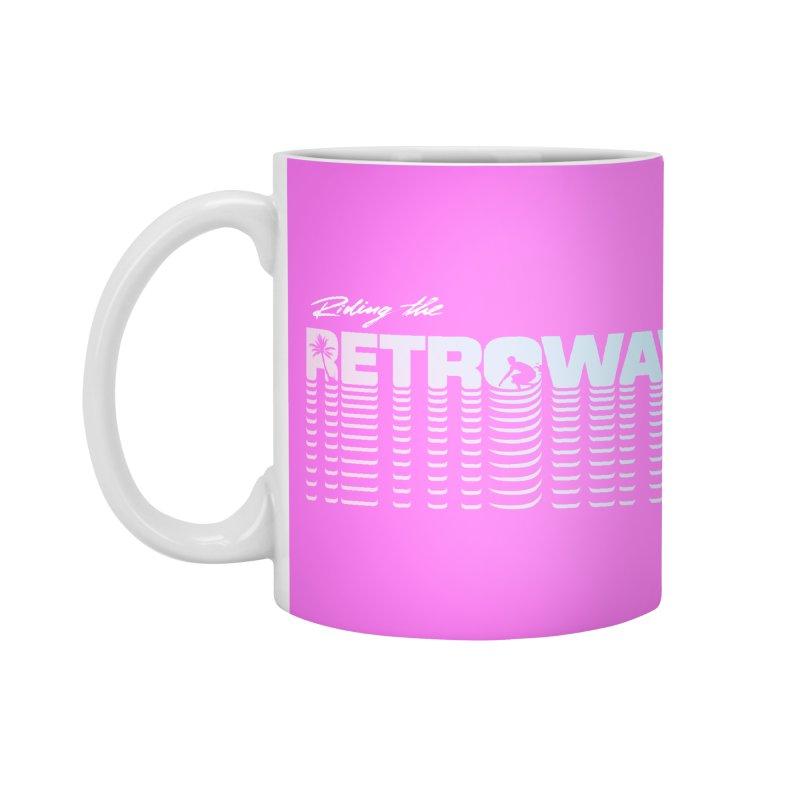 Riding the Retrowave Accessories Mug by Rolly Rocket - Retro Futuristic Art