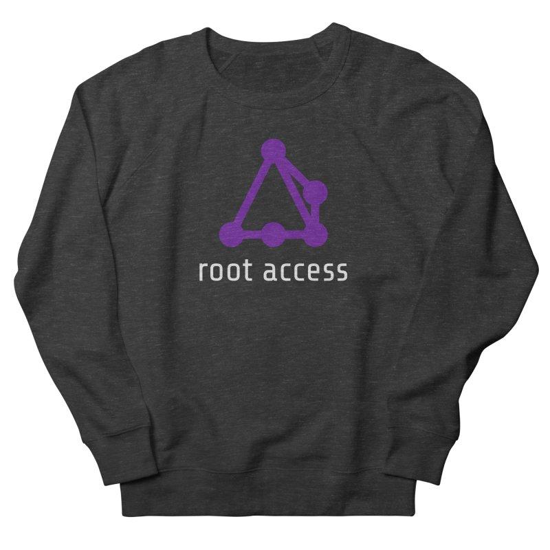 Root Access Women's Sweatshirt by Root Access Hackerspace