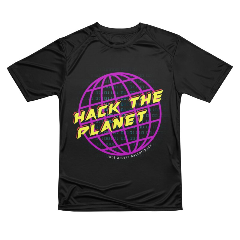 HACK THE PLANET Women's T-Shirt by Root Access Hackerspace