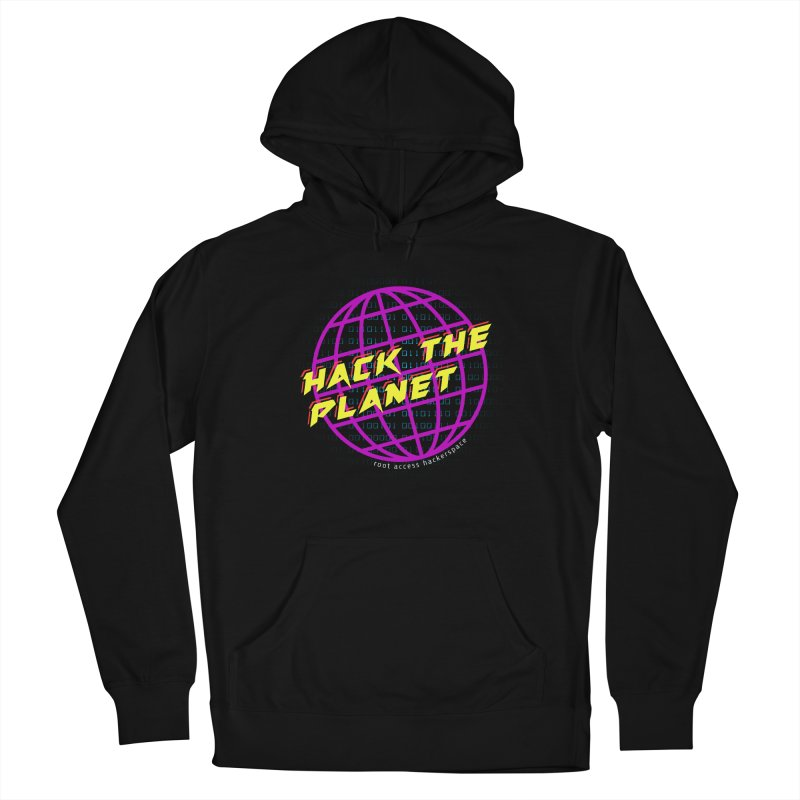 HACK THE PLANET Men's Pullover Hoody by Root Access Hackerspace