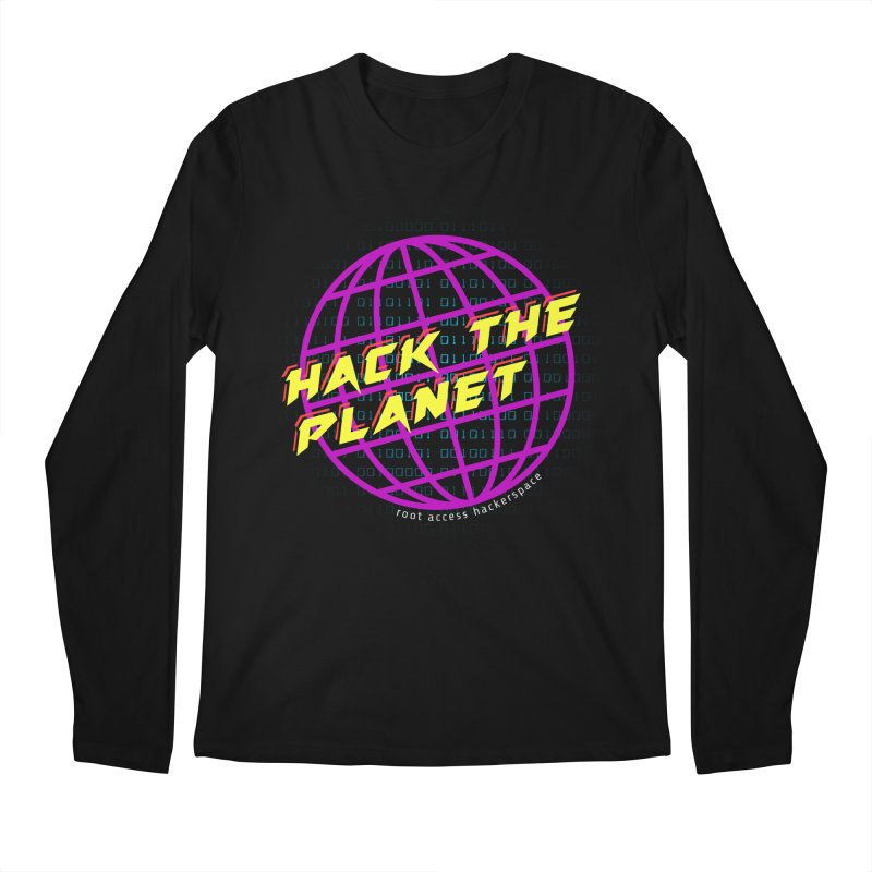 HACK THE PLANET Men's Longsleeve T-Shirt by Root Access Hackerspace