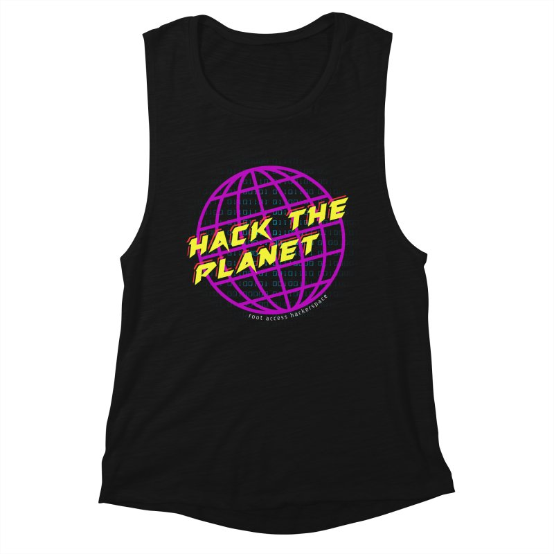 HACK THE PLANET Women's Tank by Root Access Hackerspace
