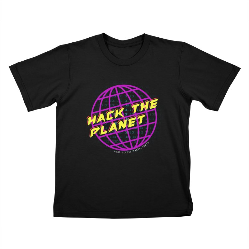 HACK THE PLANET Kids T-Shirt by Root Access Hackerspace