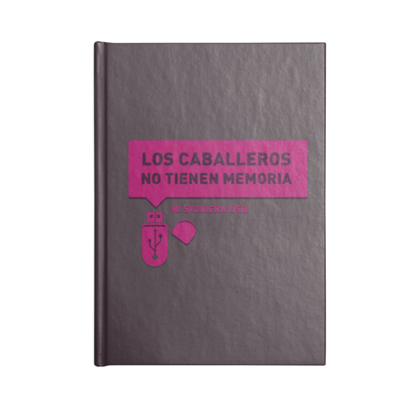 Los Caballeros No Tienen Memoria Accessories Notebook by ropero.mx