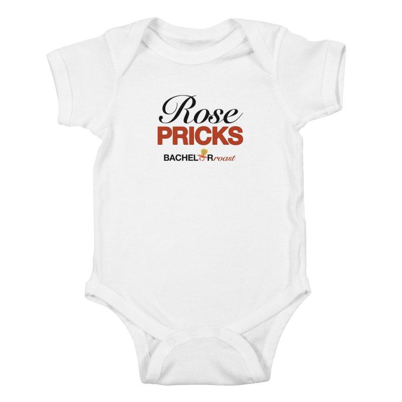 Rose Pricks Bachelor Roast Kids Baby Bodysuit by Rose Pricks Bachelor Roast