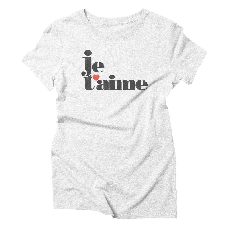 Je T'aime Women's Triblend T-shirt by Ross Zietz