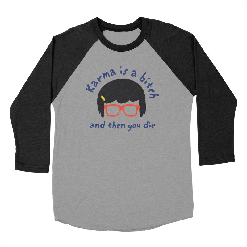 """According to """"Mature"""" Tina... Women's Baseball Triblend Longsleeve T-Shirt by rouages's Artist Shop"""