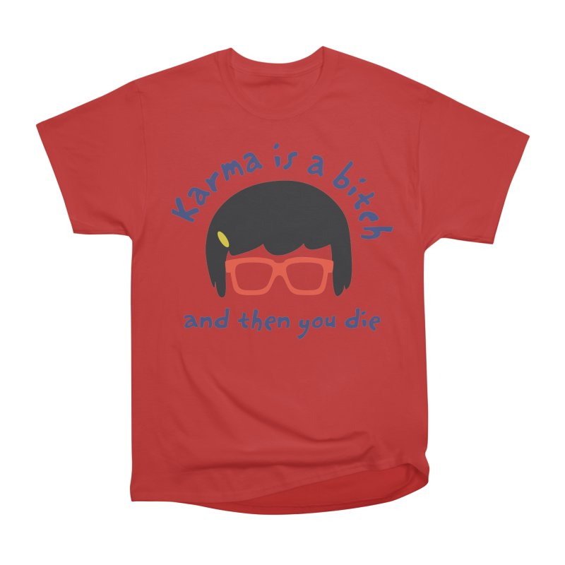 "According to ""Mature"" Tina... Men's Heavyweight T-Shirt by rouages's Artist Shop"