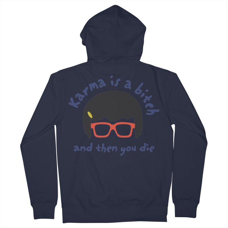 """According to """"Mature"""" Tina... Women's French Terry Zip-Up Hoody by rouages's Artist Shop"""