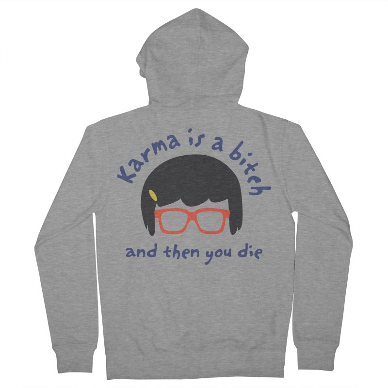 """According to """"Mature"""" Tina... Men's French Terry Zip-Up Hoody by rouages's Artist Shop"""