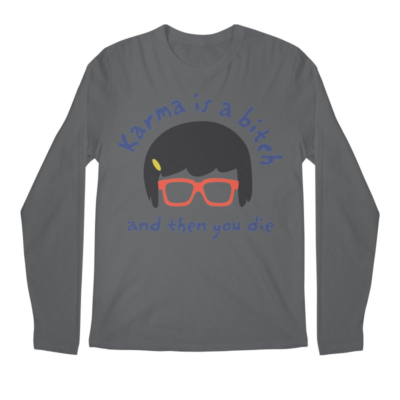 """According to """"Mature"""" Tina... Men's Longsleeve T-Shirt by rouages's Artist Shop"""