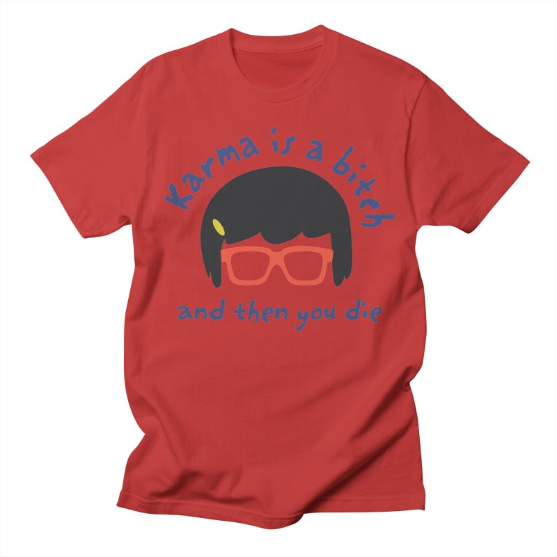 "According to ""Mature"" Tina... Women's Regular Unisex T-Shirt by rouages's Artist Shop"