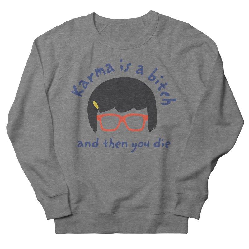 "According to ""Mature"" Tina... Men's Sweatshirt by rouages's Artist Shop"