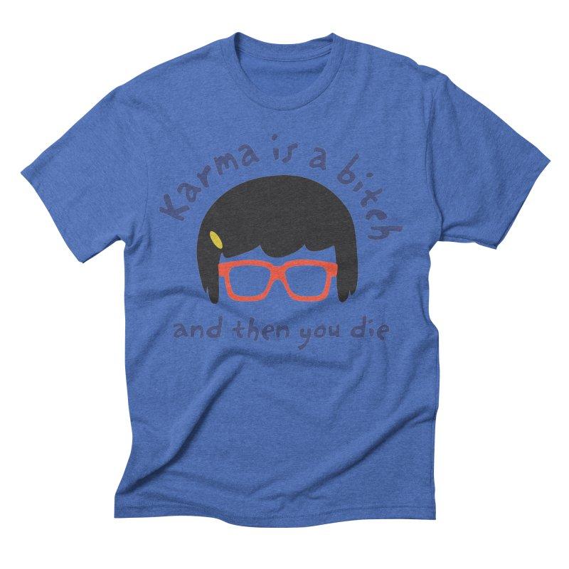 "According to ""Mature"" Tina... Men's Triblend T-Shirt by rouages's Artist Shop"
