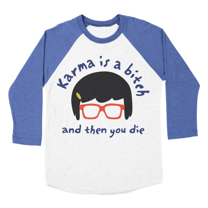 """According to """"Mature"""" Tina... Men's Baseball Triblend Longsleeve T-Shirt by rouages's Artist Shop"""