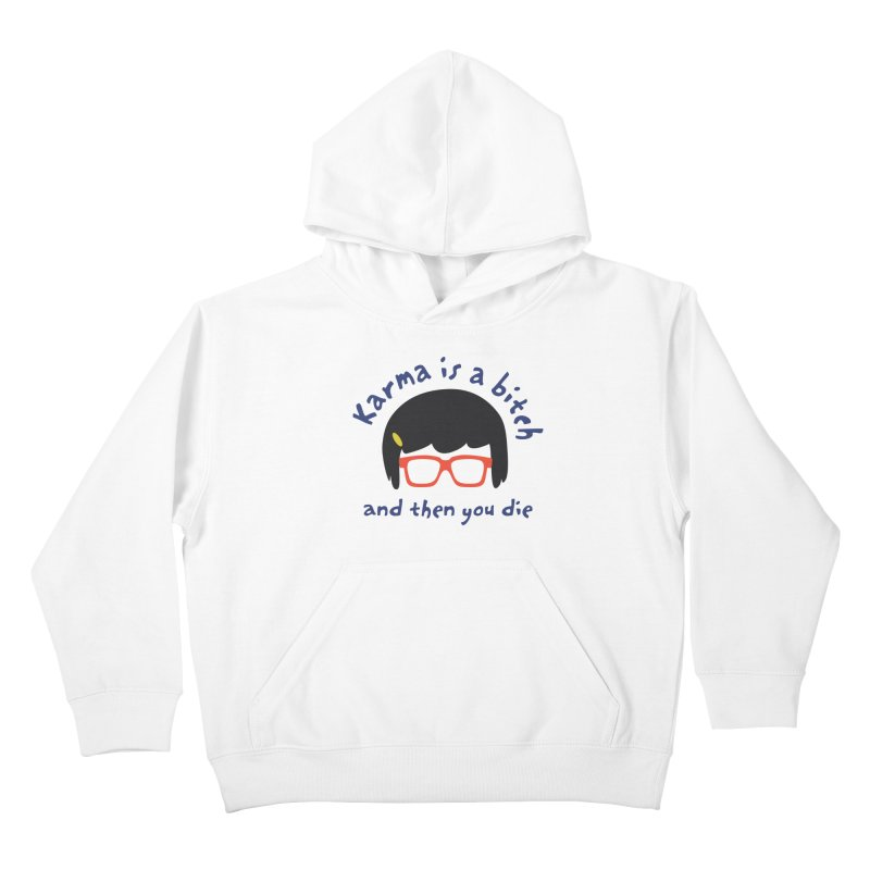 """According to """"Mature"""" Tina... Kids Pullover Hoody by rouages's Artist Shop"""