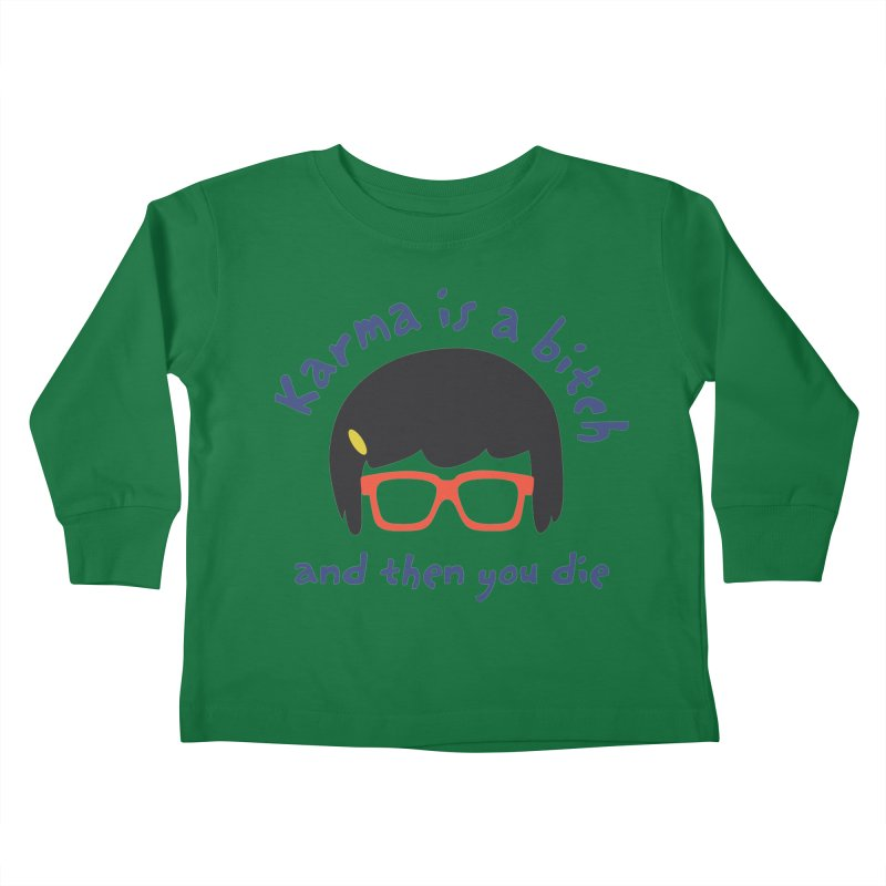 """According to """"Mature"""" Tina... Kids Toddler Longsleeve T-Shirt by rouages's Artist Shop"""