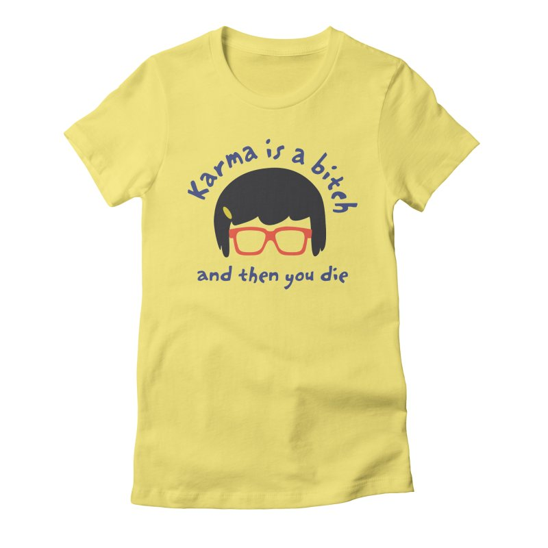 """According to """"Mature"""" Tina... Women's Fitted T-Shirt by rouages's Artist Shop"""