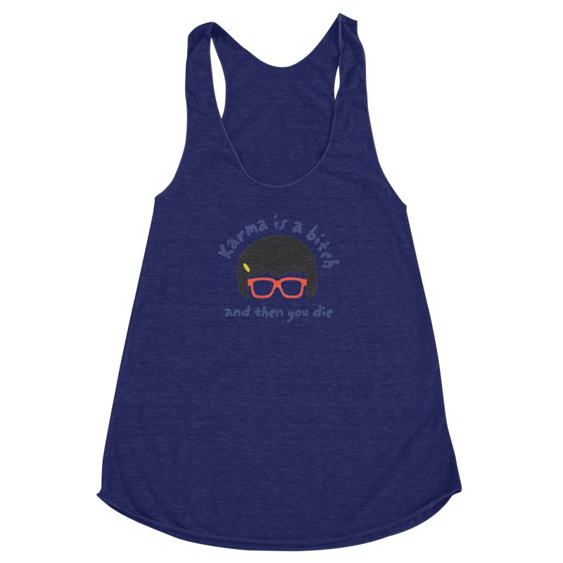 "According to ""Mature"" Tina... Women's Racerback Triblend Tank by rouages's Artist Shop"