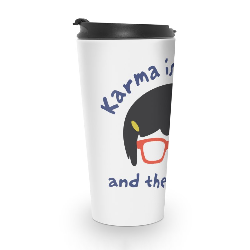 "According to ""Mature"" Tina... Accessories Travel Mug by rouages's Artist Shop"