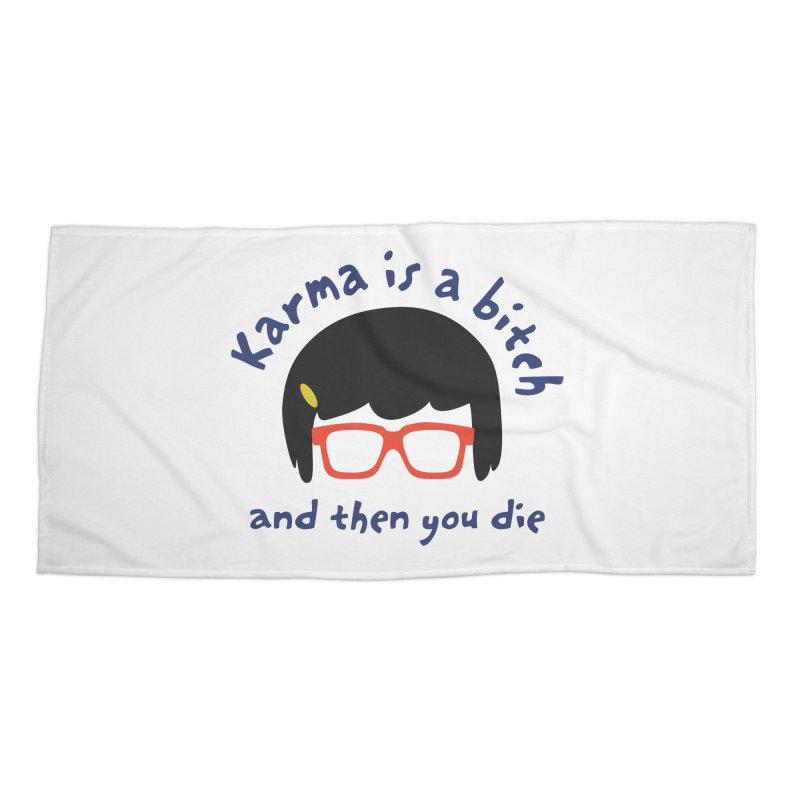 "According to ""Mature"" Tina... Accessories Beach Towel by rouages's Artist Shop"