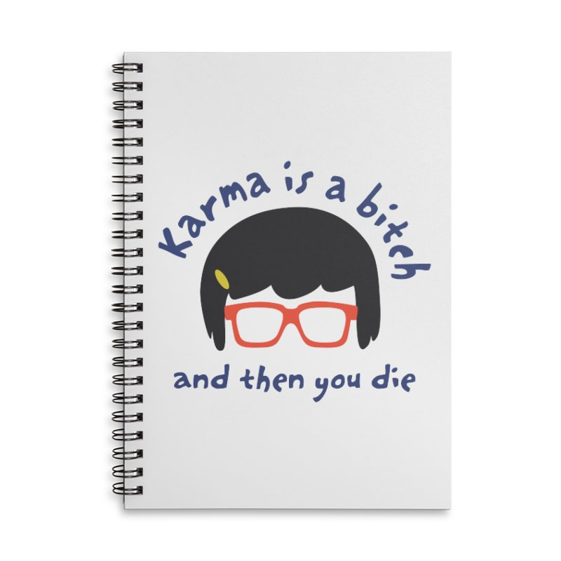 "According to ""Mature"" Tina... Accessories Lined Spiral Notebook by rouages's Artist Shop"