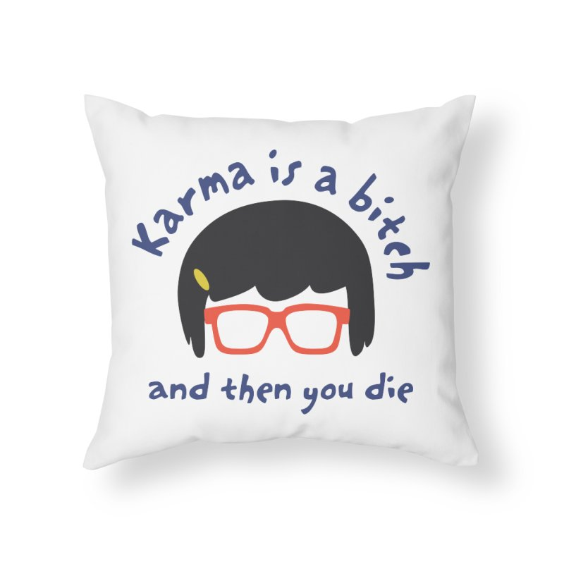 "According to ""Mature"" Tina... Home Throw Pillow by rouages's Artist Shop"