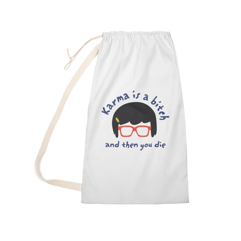 "According to ""Mature"" Tina... Accessories Laundry Bag Bag by rouages's Artist Shop"