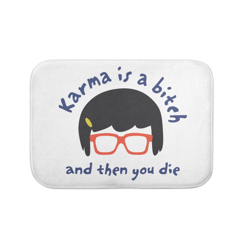 """According to """"Mature"""" Tina... Home Bath Mat by rouages's Artist Shop"""