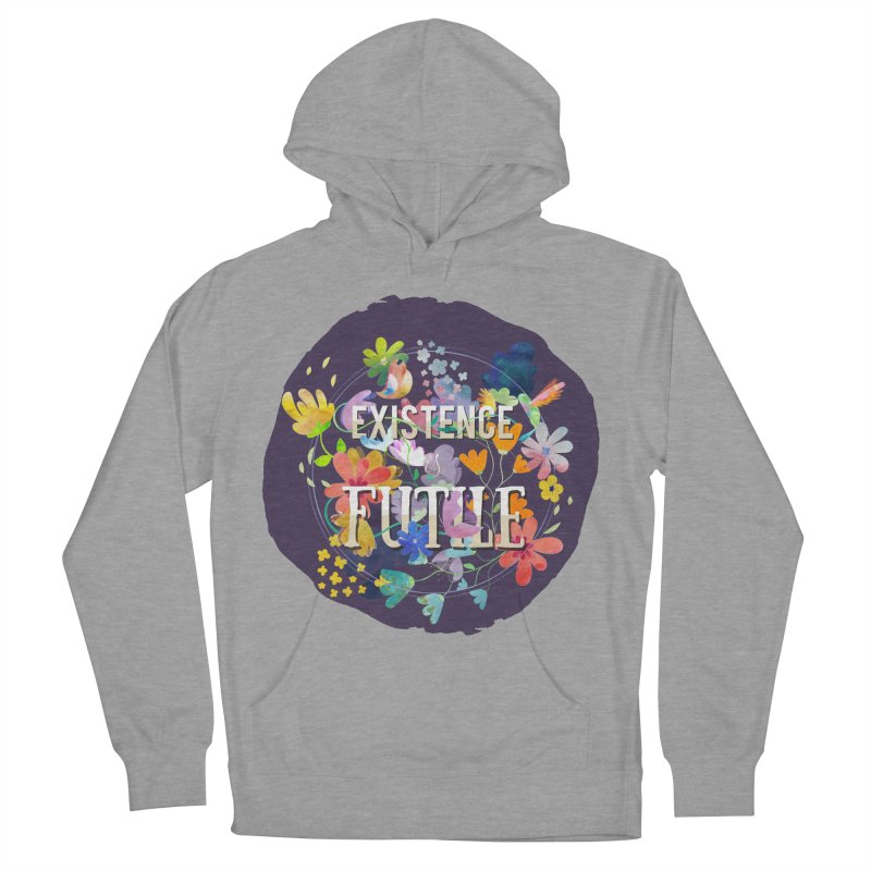 Existence Women's French Terry Pullover Hoody by rouages's Artist Shop