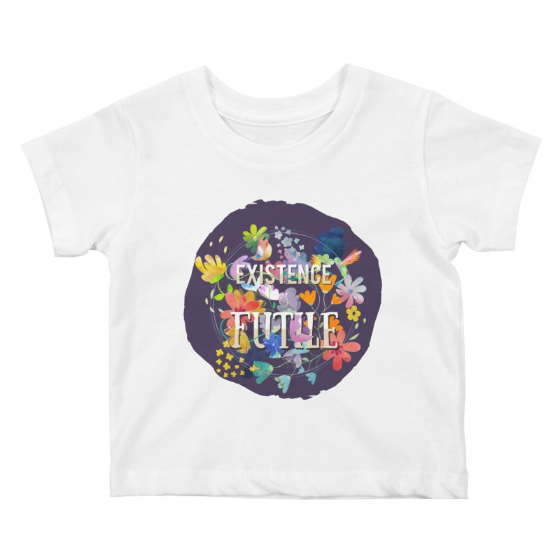 Existence Kids Baby T-Shirt by rouages's Artist Shop