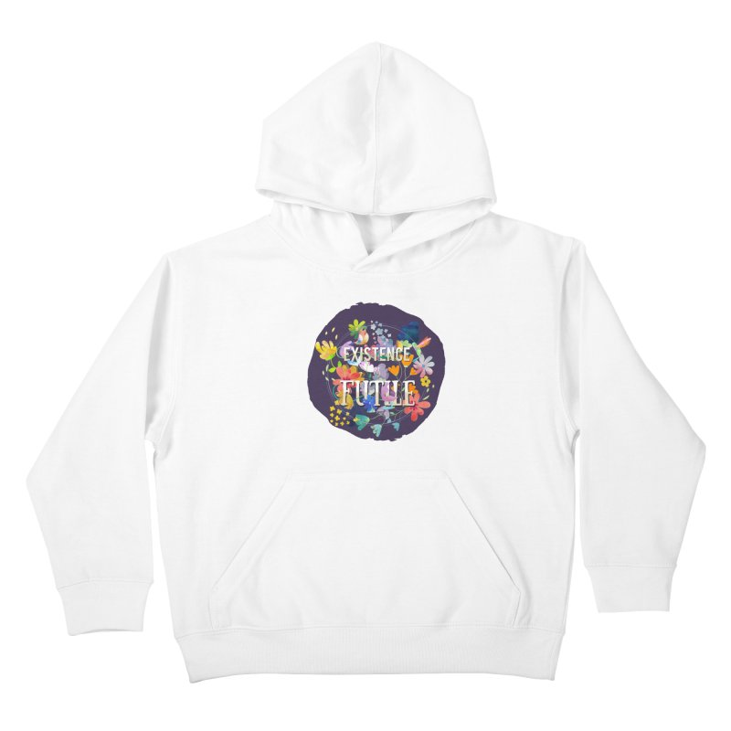 Existence Kids Pullover Hoody by rouages's Artist Shop